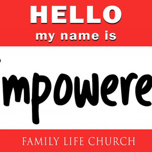 Hello My Name is: Empowered!