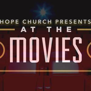 7.9.17 - At the Movies - Inside Out - Message by Pastor Wes Beacham