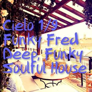 DJ Funky Fred - Live @ Cielo Rooftop Bar, 1 September 2017