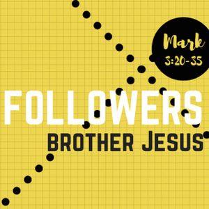Brother Jesus | Mark 3:20-35 | February 5