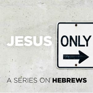 Hebrews - Jesus Our Rest
