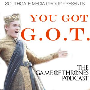 The Spoils of War s7e4 - You Got GOT: The Game of Thrones Podcast