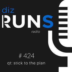 424 QT Stick To The Plan