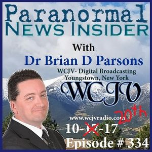 Paranormal News Insider with Dr. Brian Parsons #334