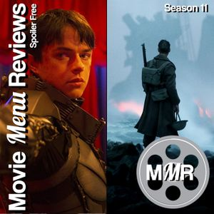 Valerian and Dunkirk Review!
