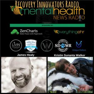 Recovery Innovators Radio: James Healy Talks Podcasting with Kristin Walker