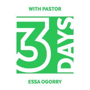 3 Days With Pastor Essa - V