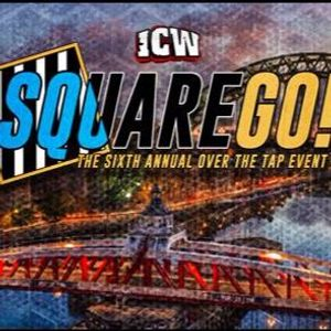 ICW: The Sixth Annual Square Go