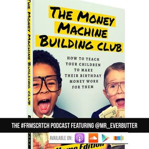 The Money Machine Building Club featuring @Mr_Everbutter