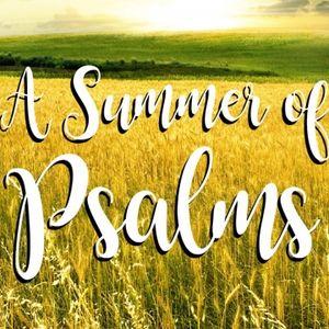 A Summer of Psalms: A Morning Prayer