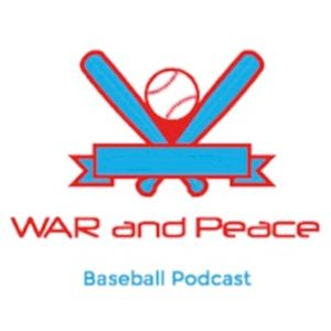 WAR & Peace Baseball Podcast - Today's All Time Greats! (Episode 73)