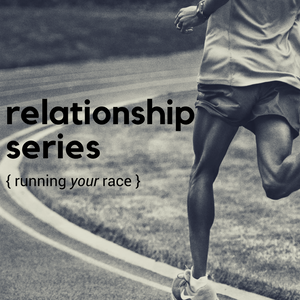 Relationship Series - Training & The Start