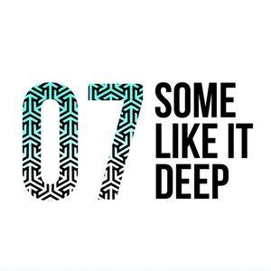 Some Like It Deep - 07