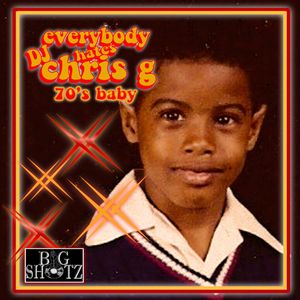 70's Baby Mixed By DJ Chris G