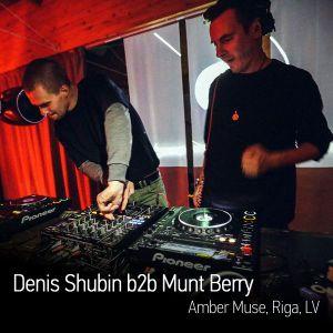 Denis Shubin B2b Munt Berry liveset @ Amber Muse, Riga