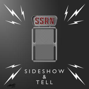 Sideshow & Tell 09/21/17