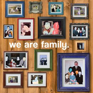 Uncomfortable - We Are Family