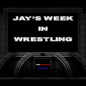 Jays week in wrestling podcast episode 24: TLC Preview Show!!!