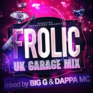 Big G & Dappa MC - Frolic 2015