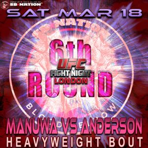 6th Round Post-Fight Show - UFC London: Manuwa Vs. Anderson