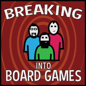 Breaking into Board Games Episode 37 - Chris Rowlands and Matt Christianson