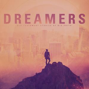 Dreamer: Nehemiah