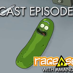 The Rage Select Podcast: Episode 208 with Amanda and Jeff!