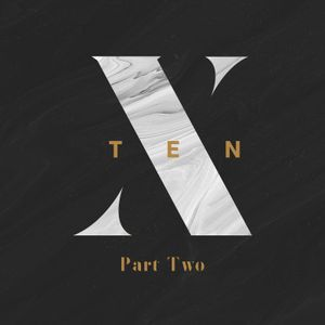 Ten / Part Two / June 10 & 11