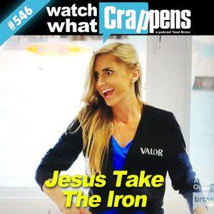 #546 BelowDeck: Jesus Take The Iron