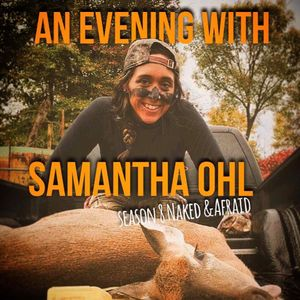 Rut and River Pursuits - Samantha Ohl of Naked and Afriad!