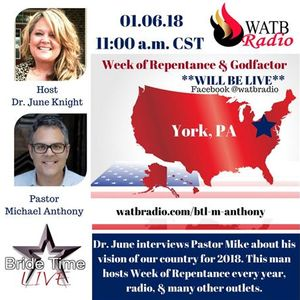 Bride Time LIVE - Dr June Knight w/Michael Anthony - National Week of Repentance
