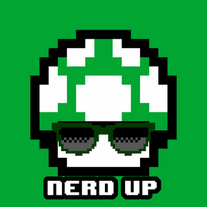 Nerd Up 05-21-2017