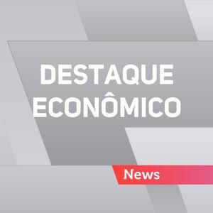 Destaque Econômico - 09/07/2017