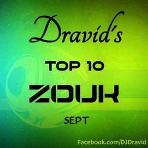 Dravid's Zouk top 10 - September