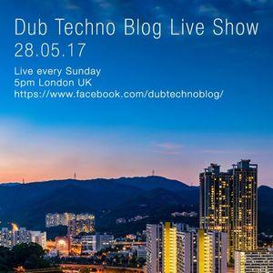 Dub Techno Blog Live Show 100 - 28.05.17