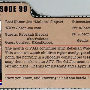 G.I. Joe Ep 99: The PSAs Part 4 w/ Rebekah Walendzak