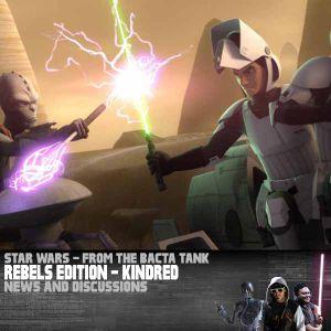 Star Wars Rebels Edition: Kindred