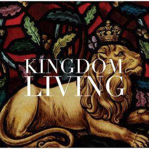 Kingdom Living 5