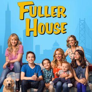 30 - Fuller House