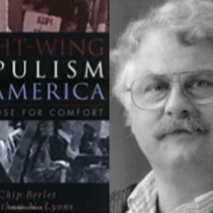 Free Forum -  After Charlottesville - March 2017 Q&A w CHIP BERLET, author, Right Wing Populism in A