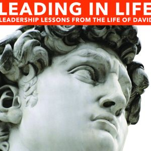 Leading In Life Part 9 - Leader of Leaders