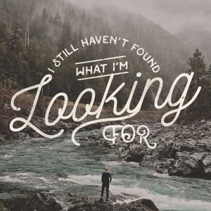 10.22.2017 - I Still Haven't Found What I'm Looking For - Happiness Busters and What to Do About The