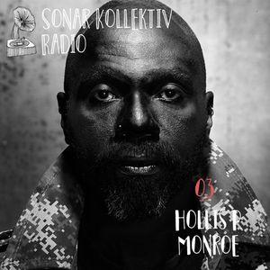 Sonar Kollektiv Radio 03 – Hollis P Monroe (The Black 80s)