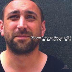 Gibbon Arboreal Podcast 031 Real Gone Kid