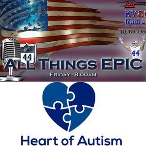 All Things Epic 07-21-2017 with new co-host Kristin and Nika from Heart of Autism