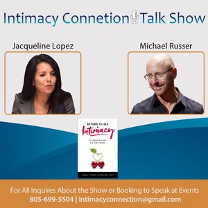 Intimacy Connection Talk Show with Dr. Susan Heitler