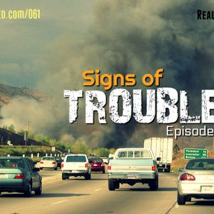 """061: """"Signs of Trouble"""" 