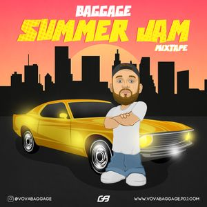 BAGGAGE - SUMMER JAM(MIXTAPE)
