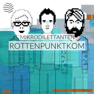 Mikrodilettanten | Rottenpunktkom