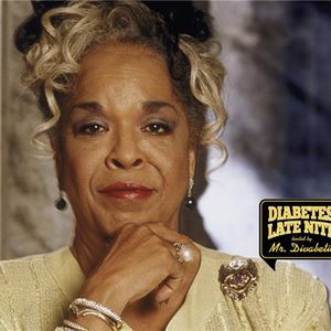 Diabetes Late Nite Inspired by Della Reese